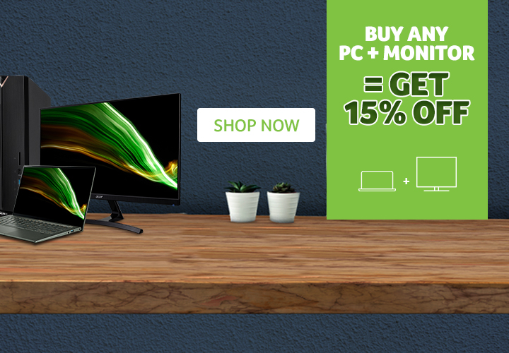 15% off PC + Monitor